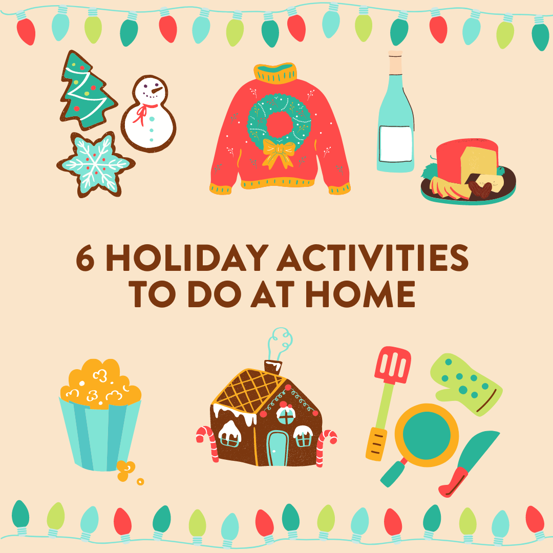 6 HOLIDAY ACTIVITIES